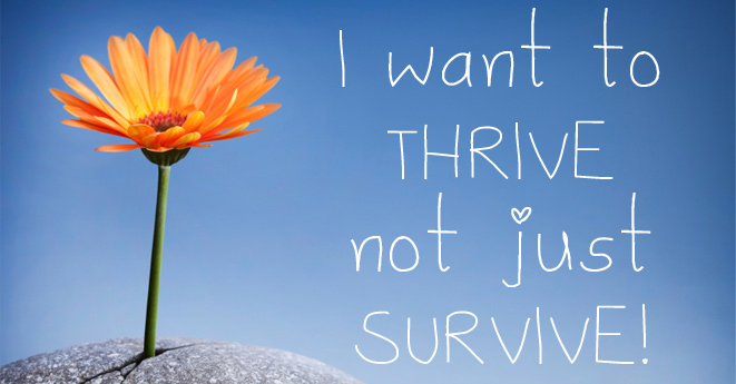 Will you Survive or Thrive?